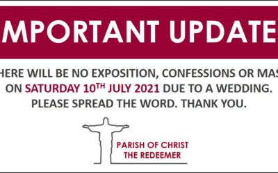 No Exposition, Confessions or Mass this Saturday at St Ethelbert's